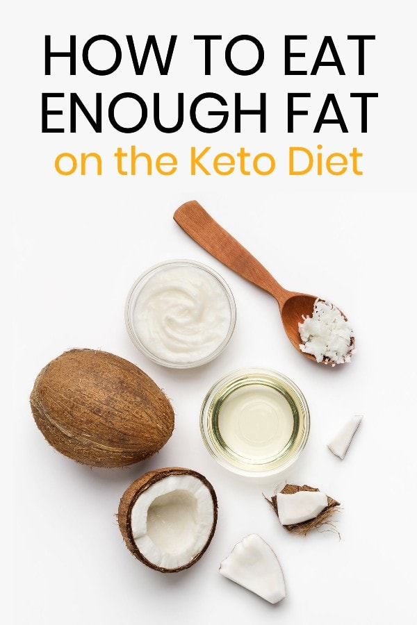 how to eat enough fat for the keto diet